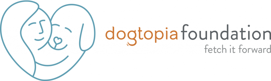 Dogtopia Foundation. fetch it forward